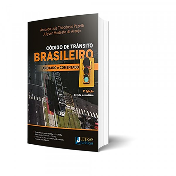 CÓDIGO DE TRÂNSITO BRASILEIRO ANOTADO E COMENTADO - ANO 2021